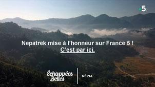 """Echappées Belles - """"Népal, le voyage inattendu"""""""