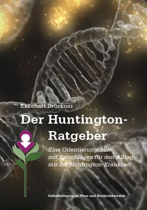 Titelseite des Huntington-Ratgeber Österreich als Handbuch für Betroffene der Huntington-Krankheit (Chorea Huntington)