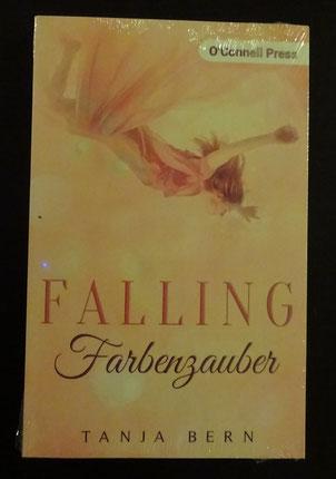 Falling - Farbenzauber von Tanja Bern, O'Connell Press, 12,99 € plus signiertem Aufkleber und Brief der Autorin