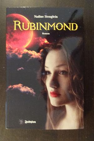 Rubinmond von Nadine Stenglein, Fabylon-Verlag, 14,90 €