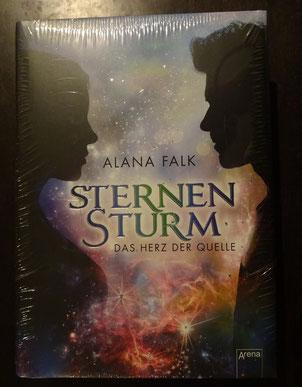 Sternensturm. Das Herz der Quelle von Alana Falk, Arena Verlag, 16,99 € plus signiertem Aufkleber der Autorin