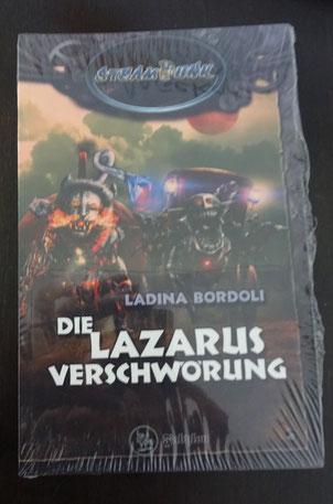 Die Lazarus Verschwörung von Ladina Bordoli (Fabylon Verlag) 14,90 €