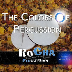 "CD ""The Colors Of Percussion"" von RoCha"