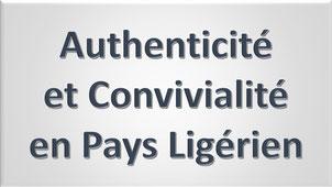 Authenticité et Convivialité en Pays Ligérien
