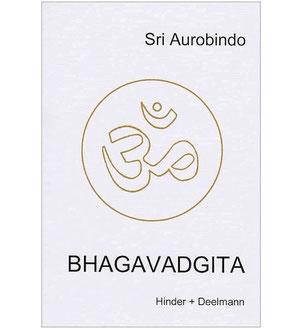Die Bhagavadgita - Sri Aurobindo