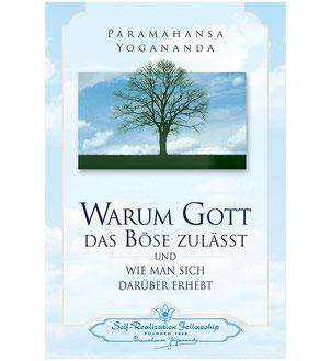 Buch Paramahansa Yogananda Warum Gott das Böse zulässt