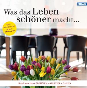 "Callwey Verlag Buchkatalog ""Schöner Leben"""
