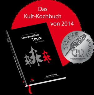 Schwarzwälder Tapas Das Kultkochbuch von 2014