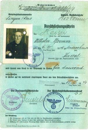 Ein Dokument vom 15. Mai 1940 schließt Wilhelm Pfromm wegen der Zuchthausstrafe für dauernd vom Wehrdienst aus. Es ist in Aschendorfermoor ausgestellt.