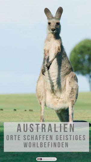 Australien Orte schaffen geistiges Wohlbefinden - Reisen macht gesund und glücklich