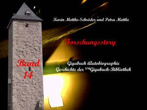 Petra Mettke und  Karin Mettke-Schröder/™Gigabuch-Bibliothek/iAutobiographie Band 14