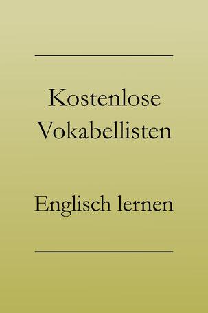 Englisch Vokabeln lernen: Kostenlose Vokabellisten.