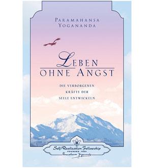 Buch Paramahansa Yogananda Leben ohne Angst