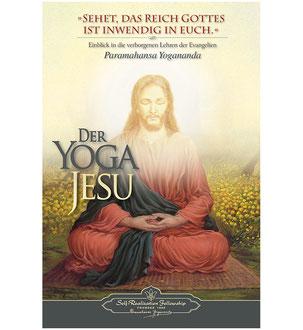 Buch Der Yoga Jesu von Yogananda