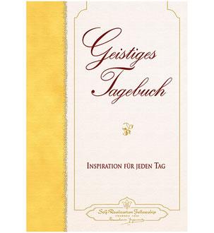 Paramahansa Yogananda Geistiges Tagebuch - Inspiration für jeden Tag