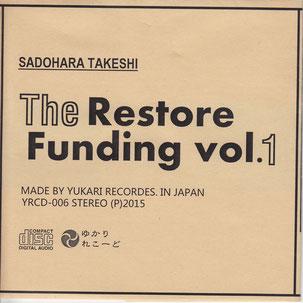 The Restore Funding vol.1 佐土原武志