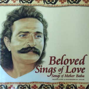 """ Beloved Sings of Love  Songs of Meher Baba """