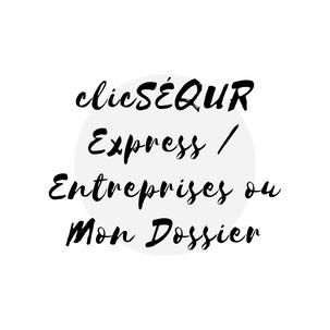 Article de blogue expliquant la différence entre clicSÉQUR Express et Entreprises et Mon Dossier Entreprises sur Académie des Autonomes soutien aux travailleurs autonomes du Québec