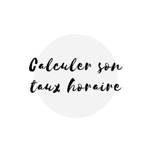 Comment calculer son taux horaire quand on est travailleur autonome francophone au Québec Académie des Autonomes formation pour solopreneur