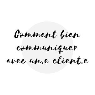 Image article blogue Comment bien communiquer avec son client Académie des Autonomes soutien aux travailleurs autonomes