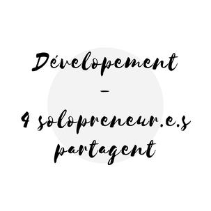 Article de blogue 4 travailleurs autonomes partagent leur expérience sur le développement d'affaires Académie des Autonomes soutien aux solopreneurs du Québec