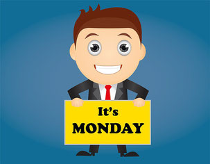 Endlich wieder Montag