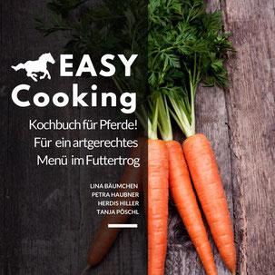 *Easy cooking - Kochbuch für Pferde