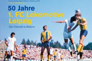 Cover: 50 Jahre 1.FC Lokomotive Leipzig