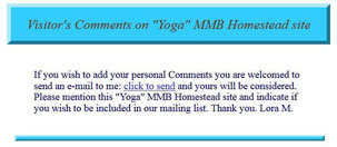 "Visitor's Comments on ""Yoga"" MMB Homestead Site"