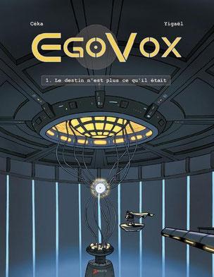 Egovox, tome 1