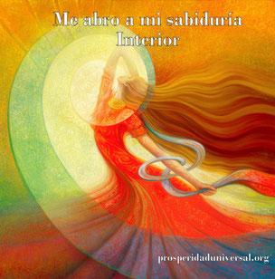EL PODER INTERIOR - ME ABRO A MI SABIDURÍA INTERIOR - PROSPERIDAD UNIVERSAL - www.prosperidad universal.org