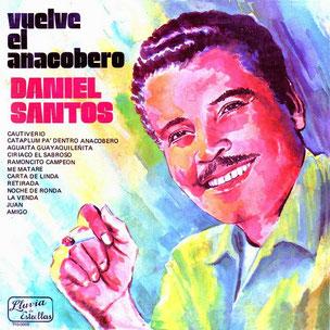 Daniel Santos y sus grabaciones ecuatorianas.