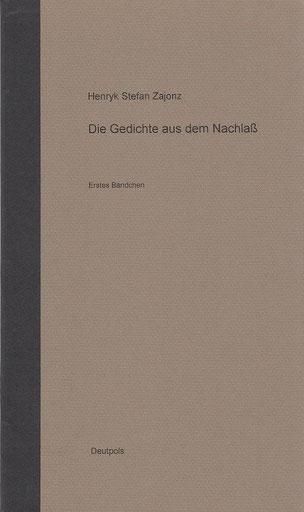 Stefan Zajonz, Gedichte aus dem Nachlass, Bd.1 / Deutpols, 3 Exemplare, 13.06.2001, Bonn-Bad Godesberg