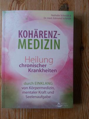 Kohärenz Medizin Heilung chronischer Krankheiten