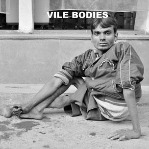 VILE BODIES, 2014-15