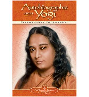 Paramahansa Yogananda Autobiographie eines Yogi