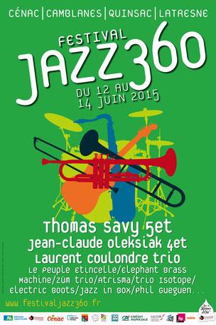 Affiche du Festival JAZZ360 2015, création graphique : Ulysse Badorc. Rétrospective photographique du Festival JAZZ360 2015. Photographies de Christian Coulais