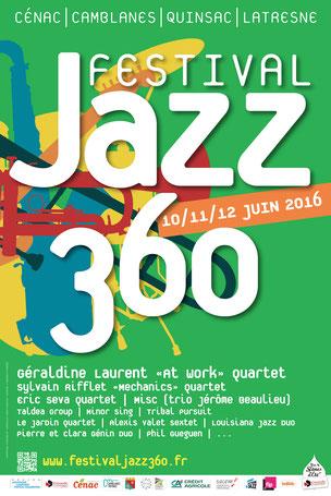 Affiche du Festival JAZZ360 2016, création graphique : Ulysse Badorc. Rétrospective photographique du Festival JAZZ360 2016. Photographies de Christian Coulais