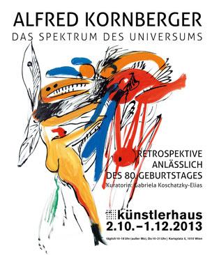 Kornberger Alfred Ausstellungskatalog Künstlerhaus Wien 2013