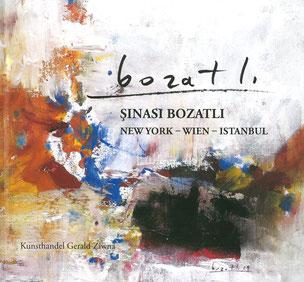 Bozatli Sinasi Ausstellungskatalog 2012 - kunsthandel gerald ziwna