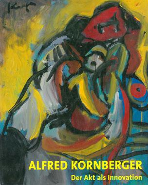 Kornberger Alfred Werkverzeichnis der Ölgemälde 2007