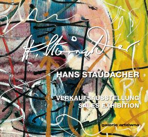 Staudacher Hans Ausstellungskatalog 2012 - galerie artziwna