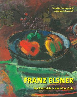 Elster Franz Werkverzeichnis der Ölgemälde 2008