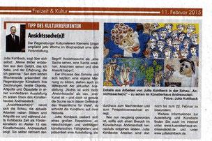 Ausstellung: Ansichtssache(n) von Jutta Kohlbeck ist Tipp des Regensburger Kulturreferenten Clemens Unger. Artikel vom 11.Februar 2015 im Wochenblatt Regensburg.