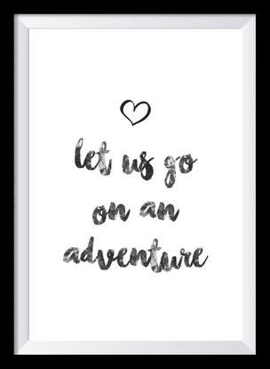 Typografie Poster, Typografie Print, let us go on an adventure