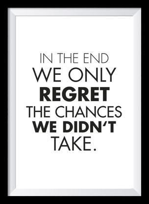 Typografie Poster, Typografie Print, Motivation, the chances we din't take