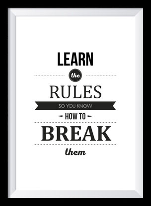 Typografie Poster, Typografie Print Motivation, Learn the rules so you know how to break them