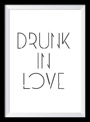 Typografie Poster Liebe, Typografie Print, Drunk in Love