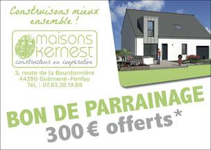 bon de parrainage de 300 euros offert par Maisons Kernest pour une recommandation qui aboutit à une construction