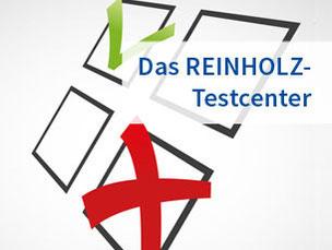 Das REINHOLZ-Testcenter